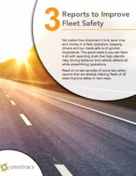 Paper Reports 3 Reports To Improve Fleet Safety White Paper Omnitracs