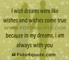 Wishes And Dreams Quotes Best Of Romantic Love Quotes Poems Dreaming Of You Foto 24 Quote