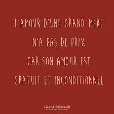 Lamour Dune Grand Mère Na Pas De Prix Car Son Amour Est Gratuit