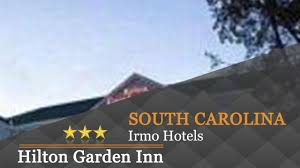 hilton garden inn columbia harbison irmo hotels south ina