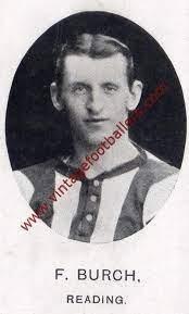 Burch Freddie Image 1 Reading 1908 - Vintage Footballers