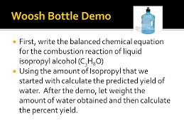 woosh bottle demo first write the balanced chemical equation for the combustion reaction of liquid