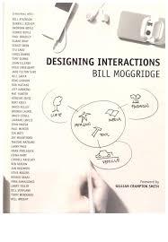Moggridge Designing Interactions Designing Interaction Bill Moggridge Qi Jia
