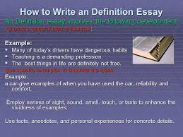 definition essay professor minnis what is a definition essay  a  how to write an definition essay an definition essay involves the following development choose a
