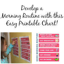 Morning Routine Printable Chart Develop A Morning Routine Printable Chart To Help Get Back