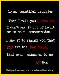 Love Quotes For Daughters 100 Inspirational Mother Daughter Quotes to Melt your Heart 65