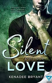 Silent Love Part 40 Forbidden Series Kindle Edition By Kenadee Enchanting Silent Love Pic