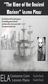 the rime of the ancient mariner by samuel taylor coleridge the rime of the ancient mariner lesson plans and teaching guide