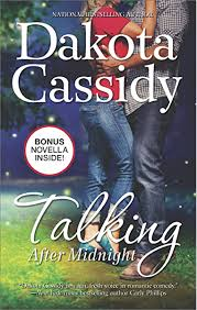 Talking After Midnight (Plum Orchard Book 3) - Kindle edition by Cassidy,  Dakota. Literature & Fiction Kindle eBooks @ Amazon.com.