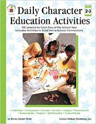 daily character education activities grades 2 3 180 lessons for each day of the year paperback january 2 2004