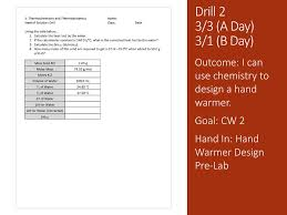 Designing A Hand Warmer Pre Lab Questions Answers Thermochemistry And Thermodynamics Ppt Download