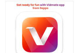Download Vidmate App - Get ready for fun with Vidmate app from 9apps