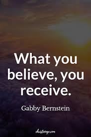 How To Believe In Yourself And Your Dreams Say It Live It