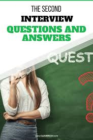 Questions For Second Interview Second Job Interview Questions And Answers
