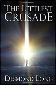 The Littlest Crusade : Long, Desmond: Amazon.de: Books