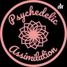 Psychedelic Assimilation