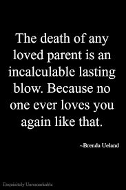 Losing A Parent Quotes Fascinating Saying Goodbye Is Never Easy Exquisitely Unremarkable Blog