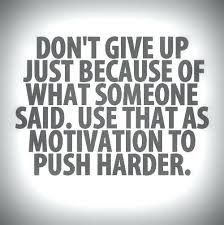 Sports quotes Motivational Quotes Sports And Give Up Just Because Of What Someone 79