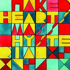 Naked hearts mass hysteria