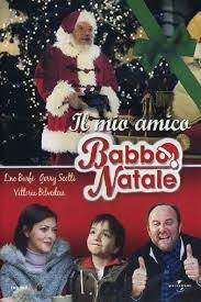 Il mio amico Babbo Natale (2005)