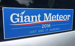 political campaign bumper stickers giant meteor 2016 bumper sticker the green head