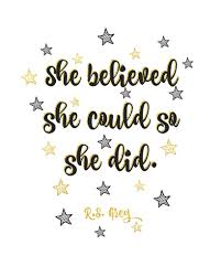 Inspirational Free Printable Wallpaper She Believed She Could So