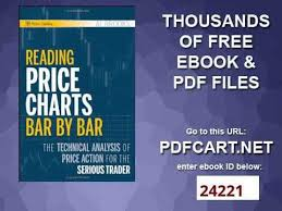 Reading Price Charts Reading Price Charts Bar By Bar The Technical Analysis Of