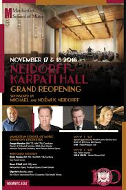 Neidorff Karpati Hall Reopening In New York At Manhattan School