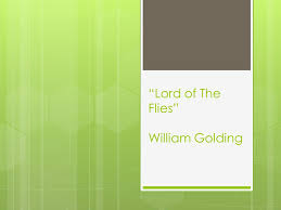 "lord of the flies"" william golding explain the title  the  1 ""lord of the flies"" william golding"