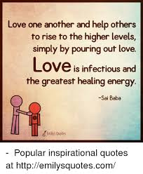 Love One Another Quotes Delectable Love One Another And Help Others To Rise To The Higher Levels Simply