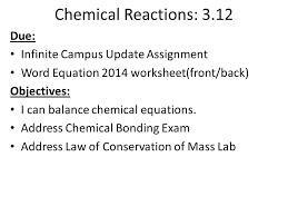 chemical reactions 3 12 due infinite campus update assignment word equation 2016 worksheet front