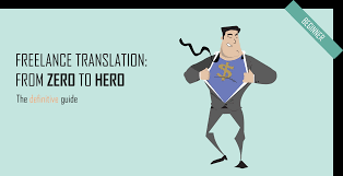 The Translation Industry Guide To Becoming A Freelance Translator