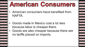 north american trade agreement ppt video online  american consumers american consumers have benefited from nafta