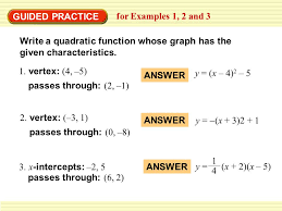 guided practice for examples 1 2 and 3 write a quadratic function whose graph