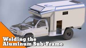 welding the aluminum sub frame how to build an overlander