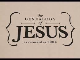 Genealogy Of Jesus Chart Luke 3 23 38 The Genealogy Of Jesus Redeeming God