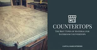 the best types of material for bathroom countertops capital mark granite cabinets flooring