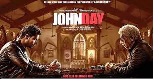 john day movie details review and box office collection johnday hindi movie 2013