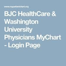 Bjc Healthcare Washington University Physicians Mychart