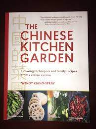 Kitchen Garden Book Book Review The Chinese Kitchen Garden By Wendy Kiang Spray