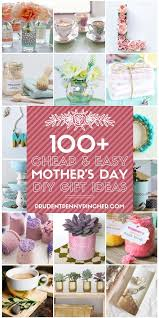 100 easy diy mother s day gifts