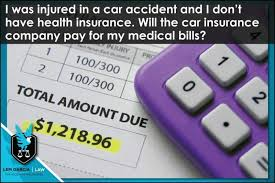 County, town and farmers' mutual property insurance companies laws chapter 381: I Was Injured In A Car Accident And I Don T Have Health Insurance Will The Car Insurance Company Pay For My Medical Bills Lem Garcia Law