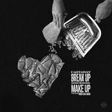 breakup to makeup feat rod da songs