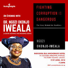 rovingheights a lagos book will on thursday june 21 2018 host dr ngozi okonjo iweala nigeria s former minister for finance and the author