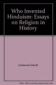 who invented hinduism essays on religion in history david who invented hinduism essays on religion in history