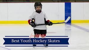 Toddler Hockey Skates Size Chart 7 Best Youth Hockey Skates 2019 Ice Skates For Toddlers