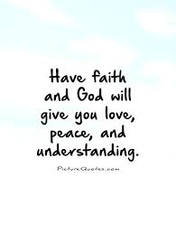 Faith And Love Quotes Delectable Faith And Love Quotes Classy 48 Beautiful Quotes To Give You Hope