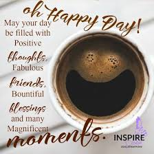 good morning coffee friend.  Friend Oh Happy Day With Coffee Friends Moments Monday Good Morning Wednesday  Wednesday Coffee Intended Friend