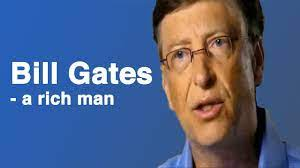 The Story of Bill Gates - a Rich Man - YouTube