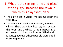 the crucible arthur miller ppt video online what is the setting time and place of the play